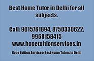 Home Tutor in Defence Colony for Chemistry, Physics, Math, Biology, French, German etc.
