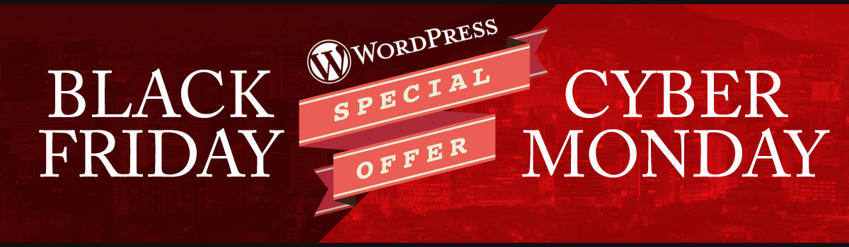 Headline for 2015 WordPress Black Friday / Cyber Monday Deals