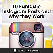 10 Fantastic Instagram Posts and Why They Work