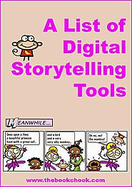 A List of Digital Storytelling Tools