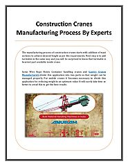 Construction Cranes performed and controlled by experts