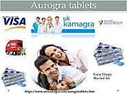 Take Aurogra tablets for Better and Longer Lasting Erection in Bed