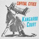 Kangaroo Court by Capital Cities