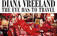 (2011) Diana Vreeland - The Eye Has To Travel