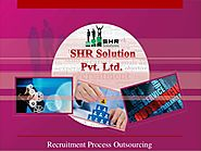 Shr solution recruitment process outsourcing ahmedabad