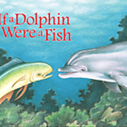 'Sea Me Read' interactive storytime: If a Dolphin Were a Fish