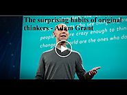 The surprising habits of original thinkers - Adam Grant