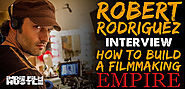 Robert Rodriguez: How to Build an Indie Filmmaking Empire