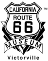 Celebrating the Historic Mother Road... California Route 66 Museum, Victorville, CA