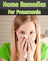 5 Useful Natural Home Remedies For Pneumonia