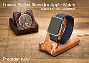 Pad & Quill: Luxury Pocket Stand for Apple Watch ($79.99 - $109.99)