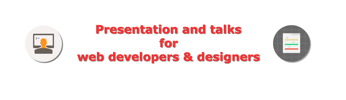 Headline for Talks & Presentations for web developers and designers