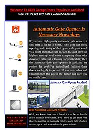 Why Automatic Gates Are Needed?
