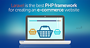 Laravel- The PHP based framework to establish your own eCommerce website
