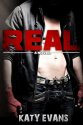 [Review] Real by Katy Evans + Giveaway ~ We Fancy Books