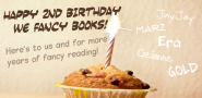 Happy Blogoversary + Massive Giveaway ~ We Fancy Books