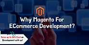 Why Magento eCommerce Development is worth every penny? Know the Actual Reasons
