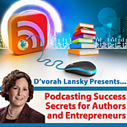 Podcasting Success Secrets for Authors and Entrepreneurs