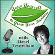 Grow Yourself To Grow Your Business by Liesel Teversham