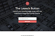 Launch Button Mailchimp Tumblr Theme
