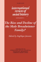 The Rise and Decline of the Male Breadwinner Family?: Studies in Gendered Patterns of Labour Division and Household O...