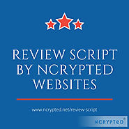 Boost up your business with Review Script from NCrypted Websites