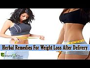 Herbal Remedies For Weight Loss After Delivery