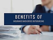 Advantages of Insurance Back Office Outsourcing