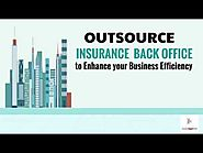 Insurance Back Office Services - A Way to Streamline Buisness Process