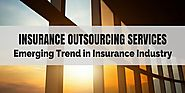 Insurance Outsourcing Services - Emerging Trend in Insurance Industry