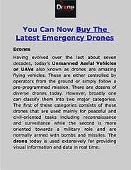 You Can Now Buy The Latest Emergency Drones