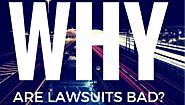 Are lawsuits really that bad? No. See why.