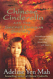 Chinese Cinderella and the Secret Dragon Society by Adeline Yen Mah (9781865088655) | Riverbend Books