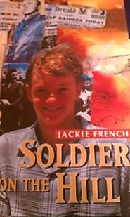 9780207196379: Soldier on the Hill - AbeBooks - French, Jackie: 0207196370