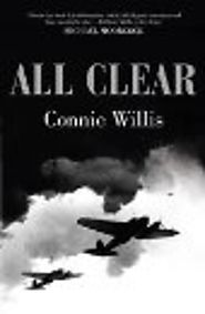 9780575099326: All Clear - AbeBooks - Willis, Connie: 0575099321