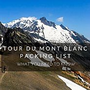 Tour du Mont Blanc Packing List: What You Need to Know