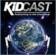 KidCast: Learning and Teaching with Podcasting Podcast by Dan Schmit - Free Podcast Download