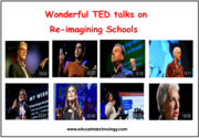 9 Wonderful TED Talks on Re-imagining Schools ~ Educational Technology and Mobile Learning
