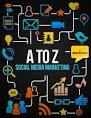 Social Media Marketing From A to Z