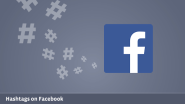 Hashtags on Facebook | Social Media Today