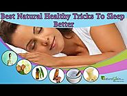 Best Natural Healthy Tricks to Sleep Better