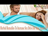 Herbal Remedies To Increase Sex Drive In Men Naturally