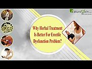Why Herbal Treatment Is Better For Erectile Dysfunction Problem?