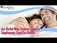 Are Herbal Male Stamina Enhancer Supplements Good For Health?