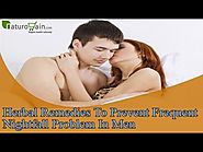 Herbal Remedies To Prevent Frequent Nightfall Problem In Men