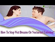 How To Stop Wet Dreams Or Nocturnal Emission?