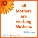 Showing the Love to Girlfriends Who Are Moms | Girlfriendology Guest Blog, Susan Jackson, Mother's Day | The New Girl...