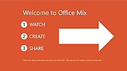 Office Mix interactive panel tutorials helps you put your best face on - Office Blogs