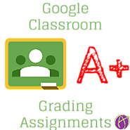 Google Classroom: Let's Make the Grade