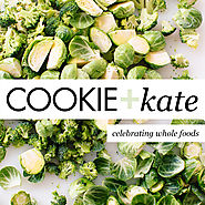 Cookie and Kate - Whole Foods and Vegetarian Recipe Blog